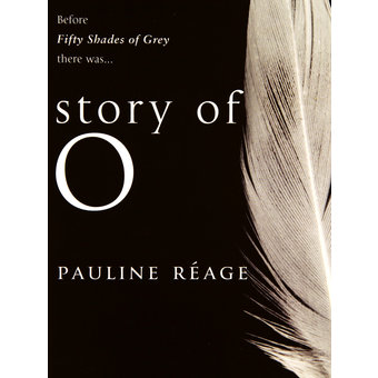 Story of O by Pauline R?age