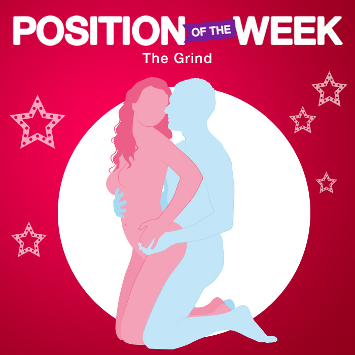 Position of the week: The Grind